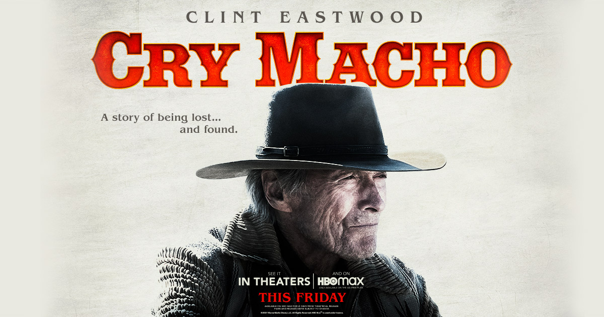 Cry Macho: Where to Watch & Download Online